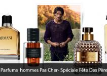 Parfums hommes Pas Cher- Spéciale Fête Des Pères