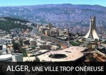 Alger, une ville trop onéreuse